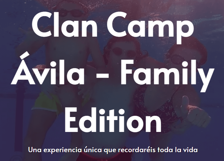 Clan Camp Ávila – Family Edition – Campamento para Familias – Inglés 100%